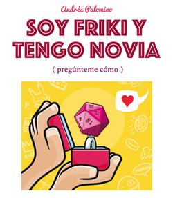Comprar SOY FRIKI Y TENGO NOVIA