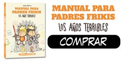 Comprar Manual para padres frikis 3 Los años terribles