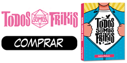 Comprar Todos Somos Frikis