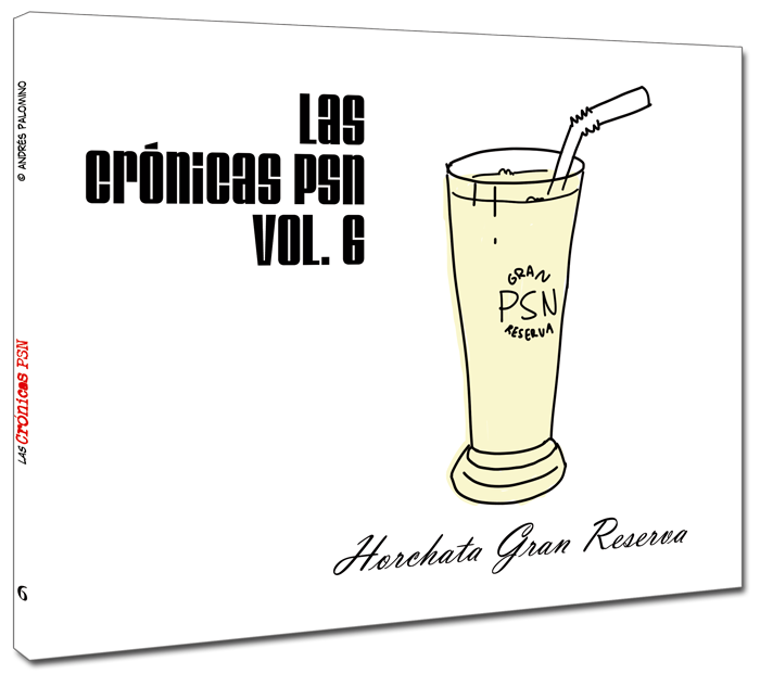 Crnicas PSN vol. 6: Horchata Gran Reserva
