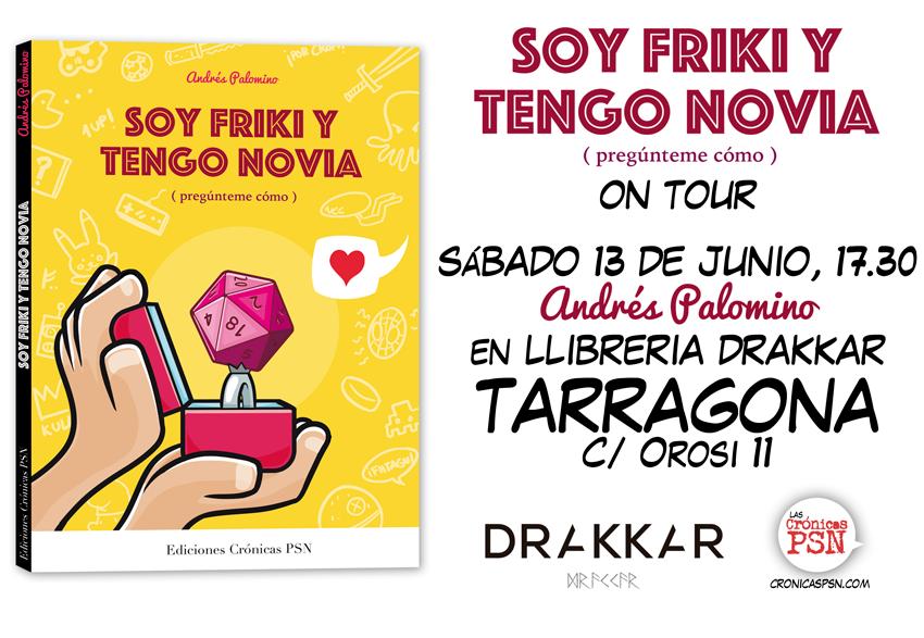 Soy friki y tengo novia en Drakkar TArragona