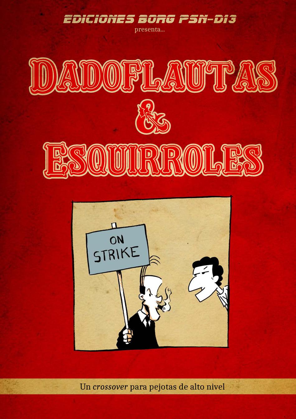 Dadoflautas & Esquirroles
