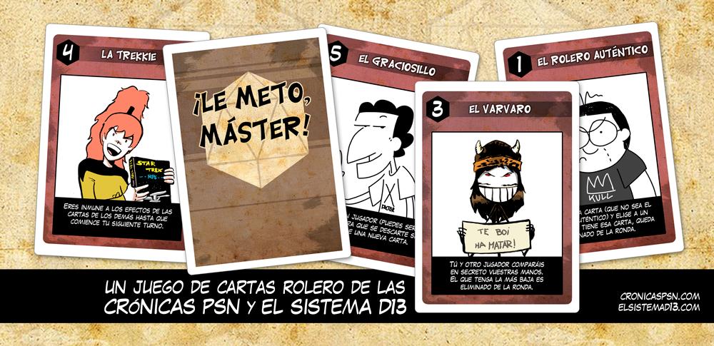 ¡LE METO, MÁSTER! Un juego de cartas rolero