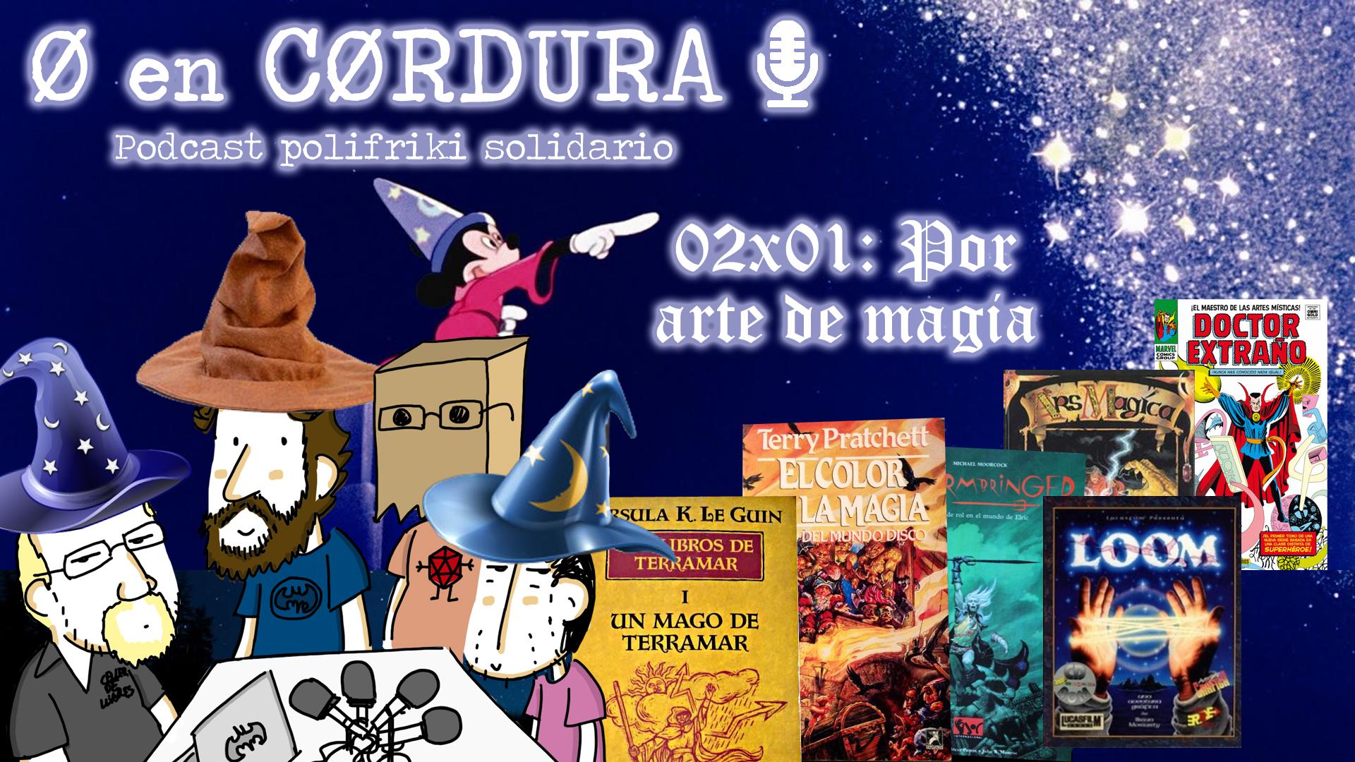 Cero en Cordura 2x01: POR ARTE DE MAGIA