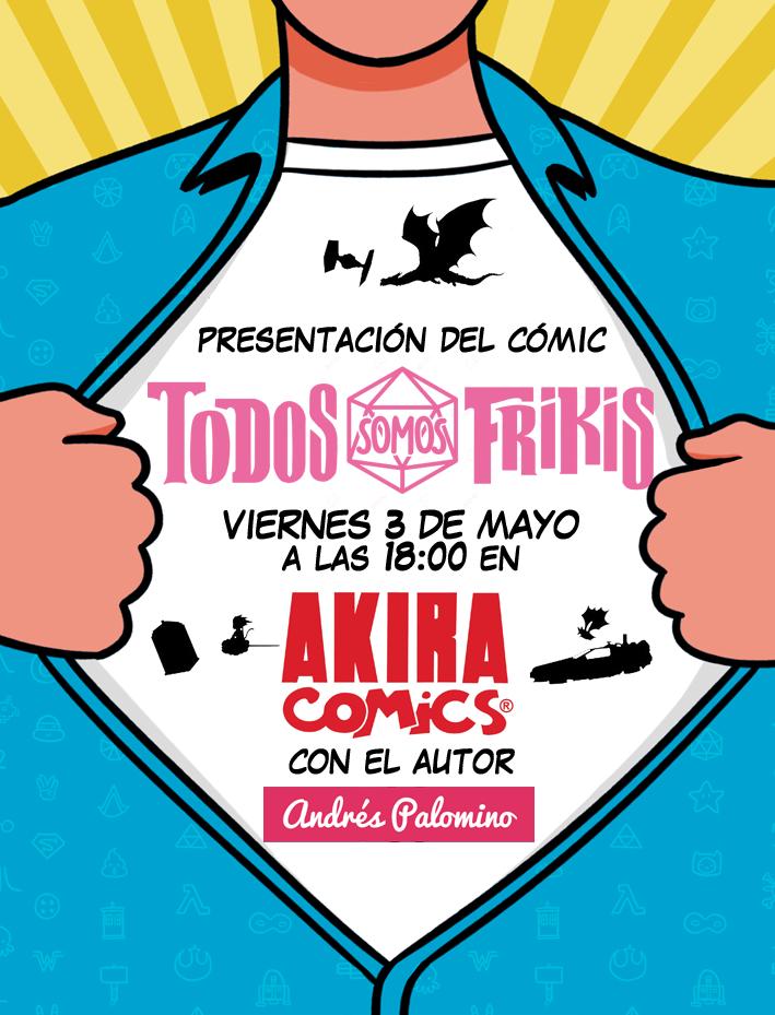 todos somos frikis en Akira Cómics